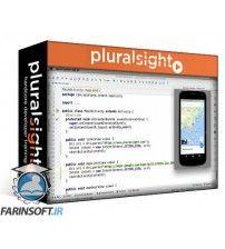 دانلود آموزش PluralSight Android Fundamentals: Intents