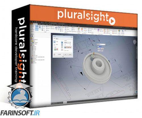 آموزش PluralSight 2D to 3D Conversion with Inventor
