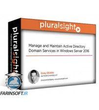 آموزش PluralSight Manage and Maintain Active Directory Domain Services in Windows Server 2016