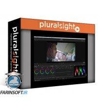 آموزش PluralSight Introduction to Color Grading in DaVinci Resolve