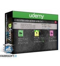 دانلود آموزش Udemy Chemistry Exam: Electron configuration Mass & Atomic Number
