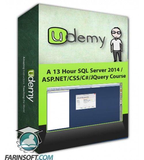 آموزش Udemy A 13 Hour SQL Server 2014 /ASP.NET/CSS/C#/JQuery Course