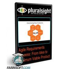 دانلود آموزش PluralSight Agile Requirements Process: From Idea to Minimum Viable Product