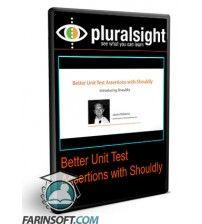 دانلود آموزش PluralSight Better Unit Test Assertions with Shouldly