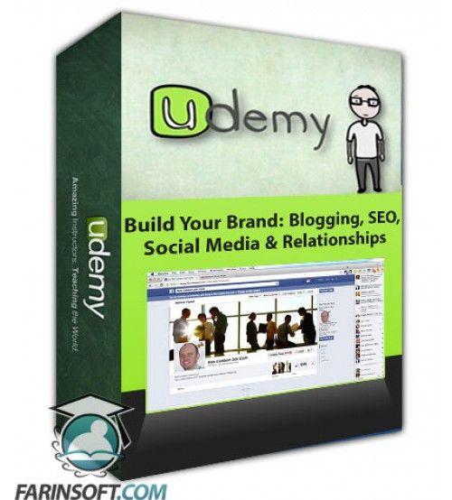 آموزش Udemy Build Your Brand: Blogging, SEO, Social Media & Relationships