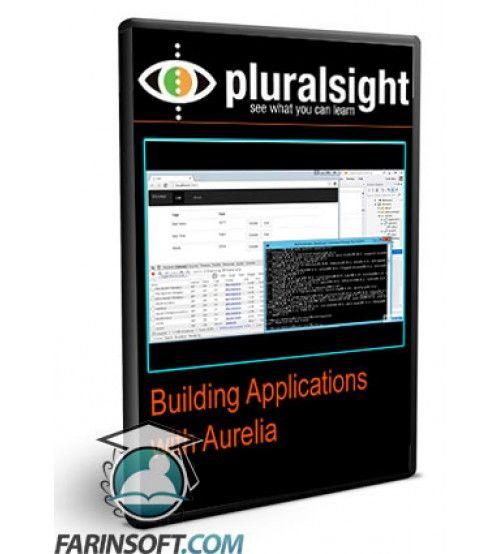 آموزش PluralSight Building Applications with Aurelia