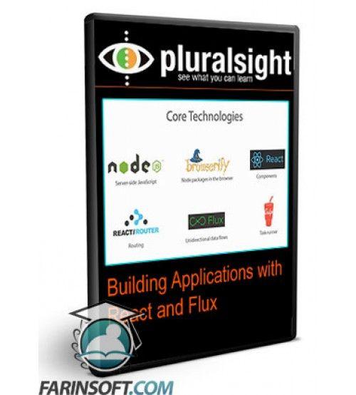 آموزش PluralSight Building Applications with React and Flux