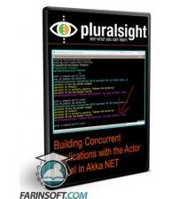 آموزش PluralSight Building Concurrent Applications with the Actor Model in Akka.NET