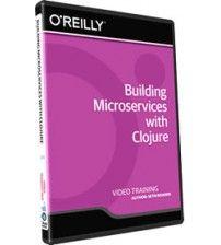 دانلود آموزش Building Microservices with Clojure and Pedestal Training Video