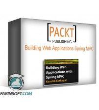 دانلود آموزش PacktPub Building Web Applications Spring MVC