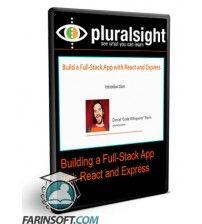 آموزش PluralSight Building a Full-Stack App with React and Express
