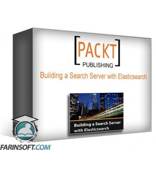 آموزش PacktPub Building a Search Server with Elasticsearch
