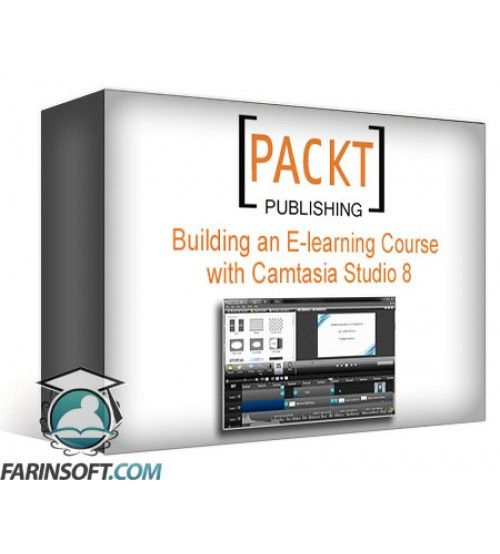 آموزش PacktPub Building an E-learning Course with Camtasia Studio 8
