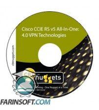 آموزش CBT Nuggets Cisco CCIE RS v5 All-In-One: 4.0 VPN Technologies