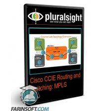 آموزش PluralSight Cisco CCIE Routing and Switching: MPLS