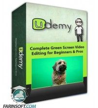آموزش Udemy Complete Green Screen Video Editing for Beginners & Pros