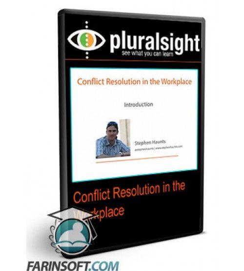 آموزش PluralSight Conflict Resolution in the Workplace