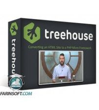 دانلود آموزش TeamTreeHouse Converting an HTML Site to a PHP Micro Framework