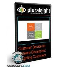 آموزش PluralSight Customer Service for Software Developers: Delighting Customers