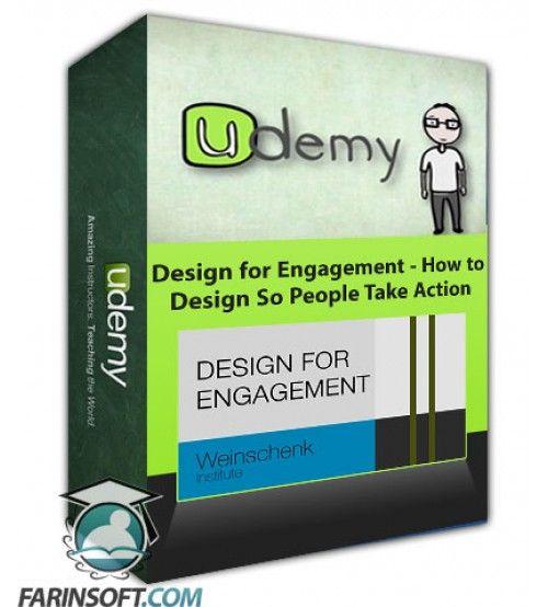 آموزش Udemy Design for Engagement - How to Design So People Take Action