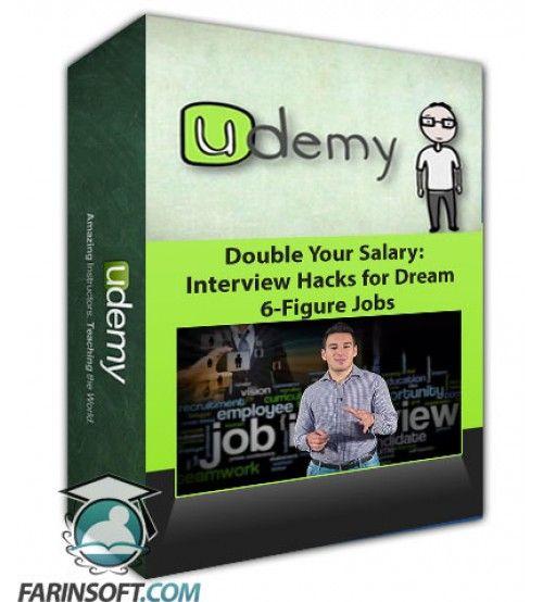 آموزش Udemy Double Your Salary: Interview Hacks for Dream 6-Figure Jobs