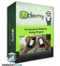 آموزش Udemy Ecommerce Website – Using Paypal
