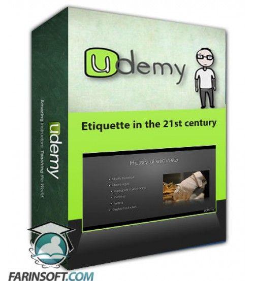 آموزش Udemy Etiquette in the 21st century