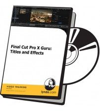 آموزش Lynda Final Cut Pro X Guru: Titles and Effects