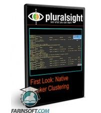 آموزش PluralSight First Look: Native Docker Clustering