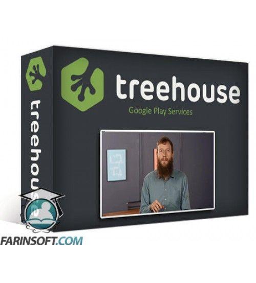 آموزش TeamTreeHouse Google Play Services