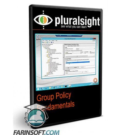 آموزش PluralSight Group Policy Fundamentals