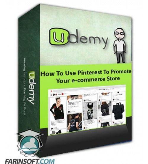آموزش Udemy How To Use Pinterest To Promote Your e-commerce Store