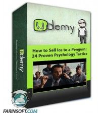 آموزش Udemy How to Sell Ice to a Penguin: 24 Proven Psychology Tactics