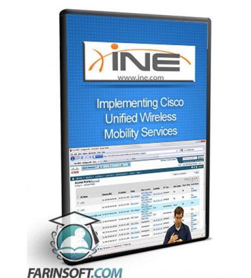 دانلود آموزش INE Implementing Cisco Unified Wireless Mobility Services (642-747 IUWMS)