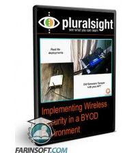 آموزش PluralSight Implementing Wireless Security in a BYOD Environment