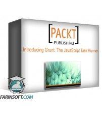 دانلود آموزش PacktPub Introducing Grunt: The JavaScript Task Runner