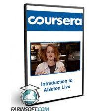 آموزش Coursera Introduction to Ableton Live