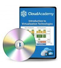 آموزش Cloud Academy Introduction to Virtualization Technologies