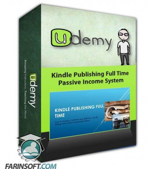 آموزش Udemy Kindle Publishing Full Time Passive Income System