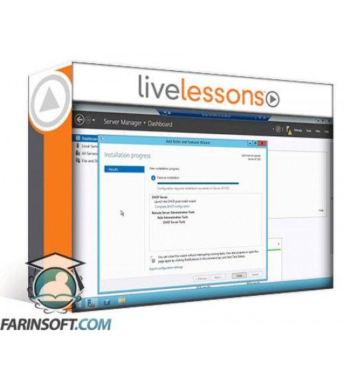 آموزش LiveLessons Microsoft Windows Server 2012 R2 Administration