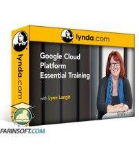 دانلود آموزش Lynda Google Cloud Platform Essential Training