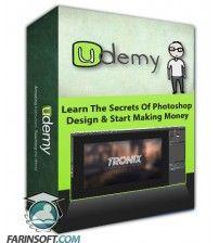 آموزش Udemy Learn The Secrets Of Photoshop Design & Start Making Money