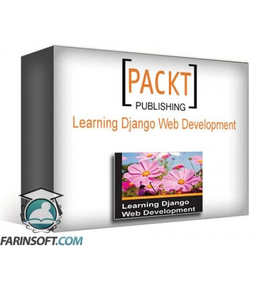 آموزش PacktPub Learning Django Web Development