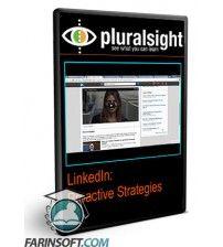 دانلود آموزش PluralSight LinkedIn: Proactive Strategies