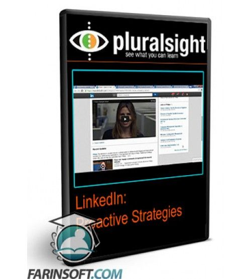 آموزش PluralSight LinkedIn: Proactive Strategies