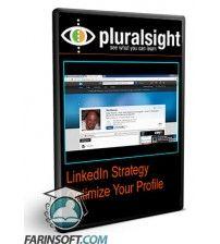آموزش PluralSight LinkedIn Strategy Optimize Your Profile