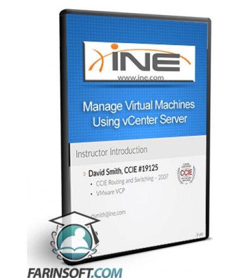آموزش INE Manage Virtual Machines Using vCenter Server