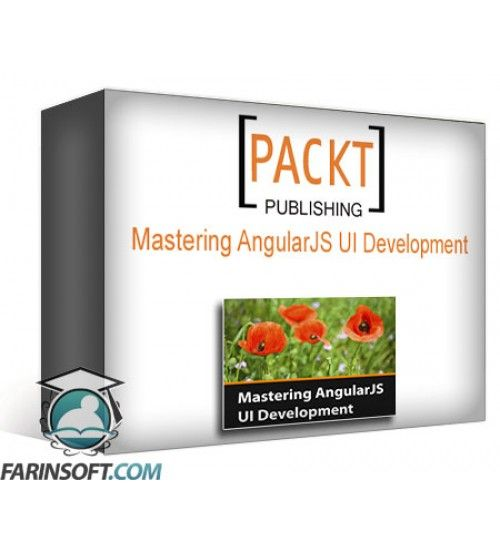 آموزش PacktPub Mastering AngularJS UI Development