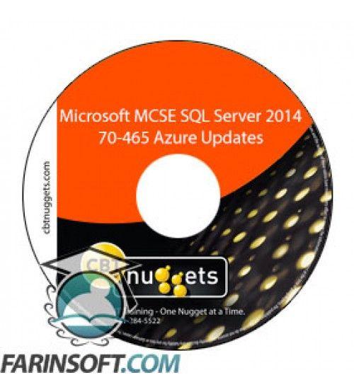 آموزش CBT Nuggets Microsoft MCSE SQL Server 2014 70-465 Azure Updates