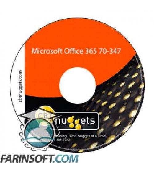 آموزش CBT Nuggets Microsoft Office 365 70-347
